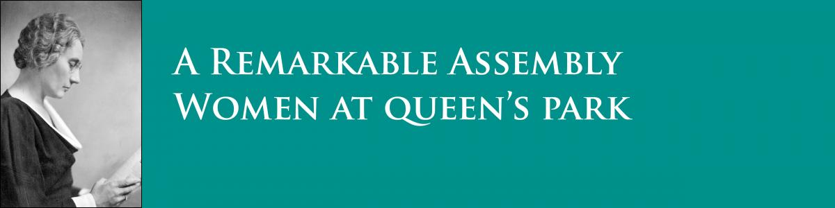 Graphic banner for A Remarkable Assembly - Women at Queen's Park